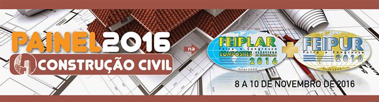 Painel Construção Civil 2016 na FEIPLAR COMPOSITES & FEIPUR