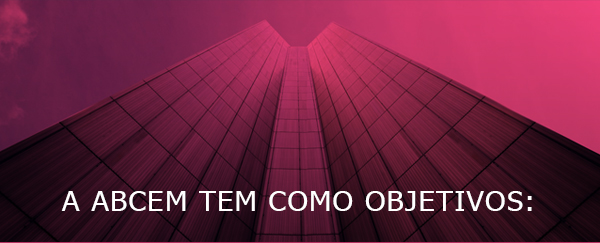 A ABCEM tem como objetivos: