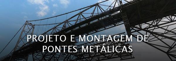 Projeto e Montagem de Pontes Metálicas