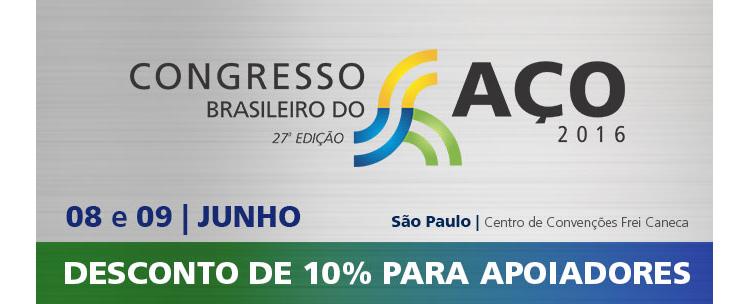Congresso Brasileiro do Aço 2016 | 08 e 09 de junho