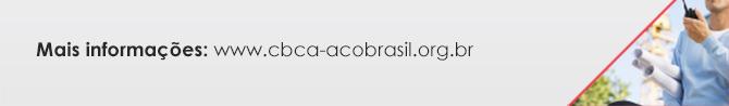Mais informações: www.cbca-acobrasil.org.br