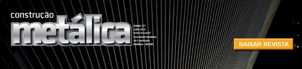 Revista Constru��o Met�lica - Edi��o 121 - Julho 2016