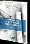 Manual da Construção Industrializada