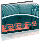 Perfil dos Fabricantes de Telhas de Aço & Steel Deck 2014