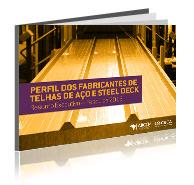 Perfil dos Fabricantes de Telhas de Aço & Steel Deck 2013